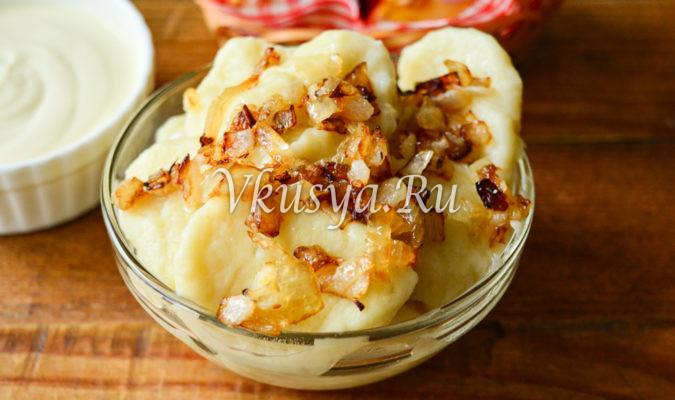 Ленивые вареники из картофеля